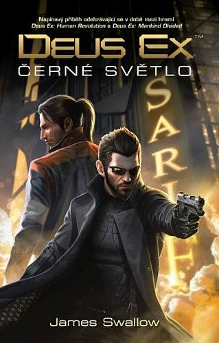 Deus Ex: Černé světlo - knižní trampoty agenta Jensena 129171