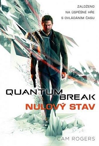Quantum Break: Nulový stav - čas na čtení 141244
