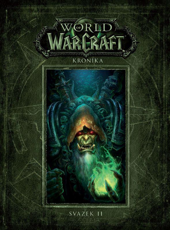 World of Warcraft: Kronika - Svazek 2 - zelená historie 144463
