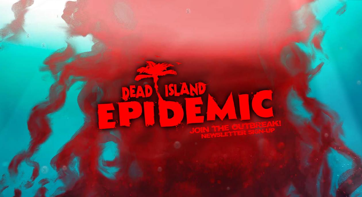 Oznámen Dead Island: Epidemic 85696
