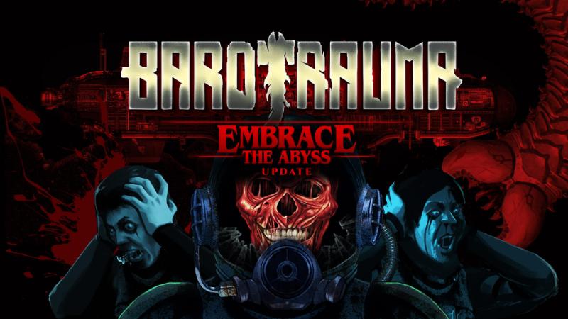 Vyšla nová aktualizace do Barotrauma Embrace